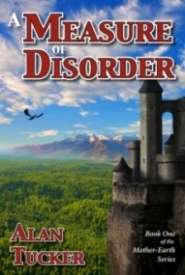 A Measure of Disorder (Mother-Earth #1)