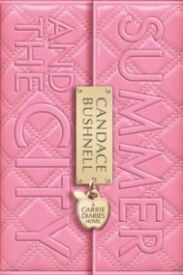 Summer and the City (The Carrie Diaries #2)