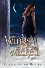 Wings of the Wicked (Angelfire #2)