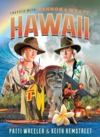Travels with Gannon and Wyatt: Hawaii (#6)