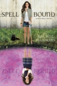 Spell Bound (Hex Hall #3)