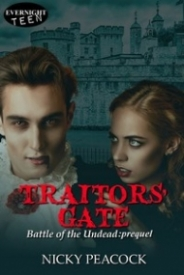 Traitors' Gate (Battle of the Undead #0.5)