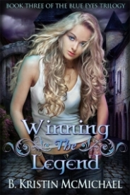 Winning the Legend (The Blue Eyes Trilogy #3)