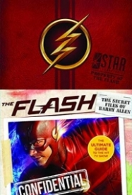 The Flash: The Secret Files of Barry Allen: The Ultimate Guide to the Hit TV Show