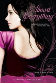 Almost Everything (Vampire Princess of St. Paul #3)