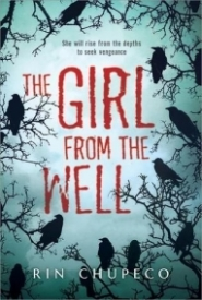 The Girl from the Well (The Girl from the Well #1)