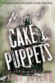 Night of Cake & Puppets (Daughter of Smoke & Bone #2.5)