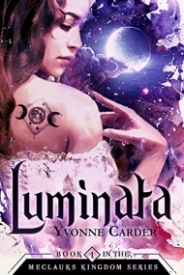Luminata: Book 1 in the Meclauks Kingdom Series