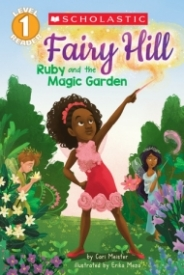 Ruby and the Magic Garden (Fairy Hill #1)