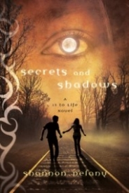 Secrets and Shadows (13 to Life #2)