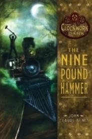 The Nine Pound Hammer (The Clockwork Dark #1)