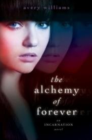 The Alchemy of Forever - An Incarnation Novel