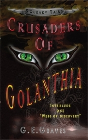 Webs of Discovery (Squeaky Tails Crusaders of Golanthia #1)