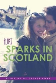 Sparks in Scotland (Flirt)