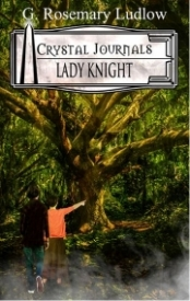 Lady Knight (Crystal Journals) Book 3