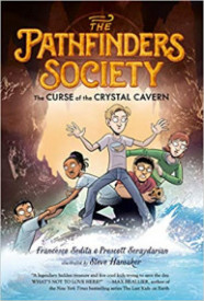 The Curse of the Crystal Cavern (The Pathfinders Society #2)