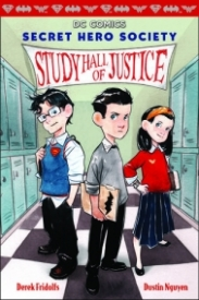 Secret Hero's Society: Study Hall of Justice
