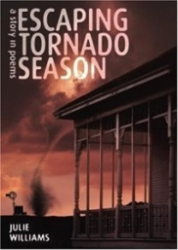 Escaping Tornado Season: A Story in Poems