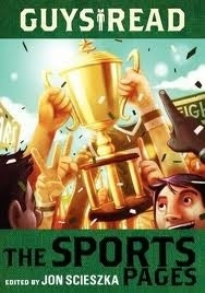 The Sports Pages (Guys Read #3)