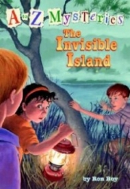 The Invisible Island (A to Z Mysteries #9)