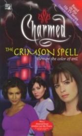 The Crimson Spell (Charmed #3)