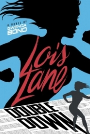 Lois Lane: Double Down