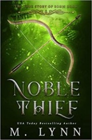 Noble Thief (Fantasy and Fairytales Book 6)