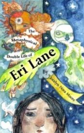 The Metaphysical Double Life of Eri Lane