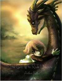 The Girl Who Rode Dragons
