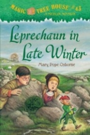 Magic Tree House #43: Leprechaun in Late Winter
