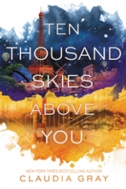 Ten Thousand Skies Above You (Firebird #2)