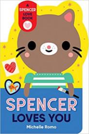 Spencer Loves You (Spencer the Cat)