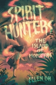 The Island of Monsters (Spirit Hunters #2)
