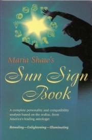 Maria Shaw's Sun Sign Book