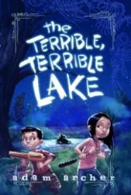 The Terrible, Terrible Lake