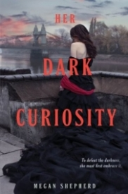 Her Dark Curiosity (The Madman's Daughter #2)