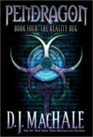The Reality Bug (Pendragon #4)
