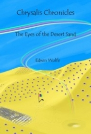 The Eyes of the Desert Sand (Chrysalis Chronicle #1)