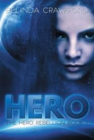 Hero: The Hero Rebellion book 1