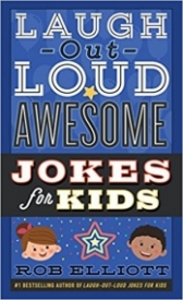 Laugh-Out-Loud Awesome Jokes for Kids (Laugh-Out-Loud Jokes for Kids) Paperback