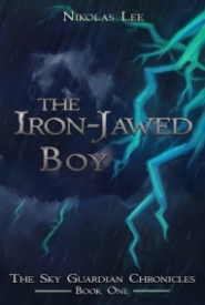 The Iron-Jawed Boy (Sky Guardian Chronicles #1)