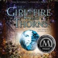 The Girl of Fire and Thorns (Fire and Thorns #1) [Audio Book]