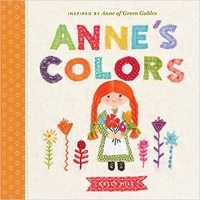 Anne's Colors: Inspired by Anne of Green Gables
