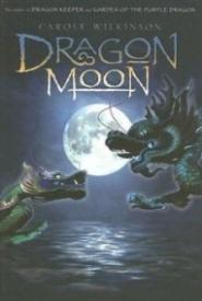 Dragon Moon (Dragonkeeper #3)