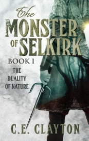 The Monster of Selkirk Book I: The Duality of Nature