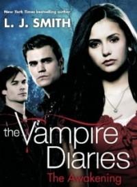 The Awakening (The Vampire Diaries #1)