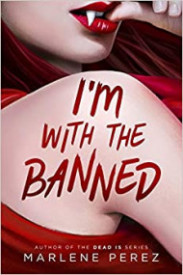 I'm With the Banned (Afterlife, #2)