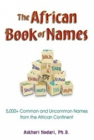 The African Book of Names: 5000 Common and Uncommon Names from the African Continent