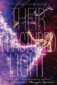 Their Fractured Light (Starbound #3)