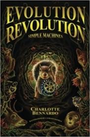 Evolution Revolution: Simple Machines (Book 1)